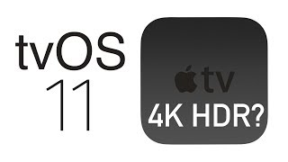 Top tvOS 11 features coming to the rumored 4K Apple TV