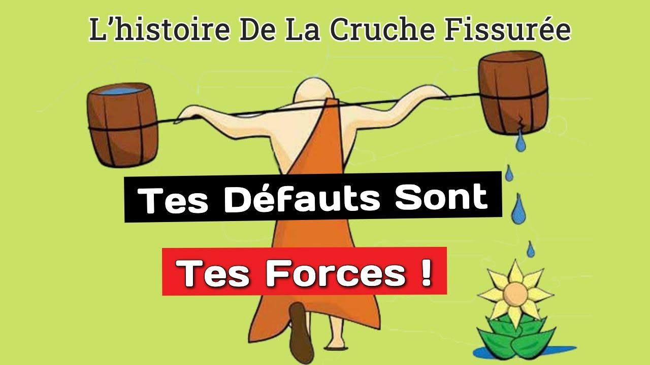 Tes Défauts Sont Tes Forces — L'histoire De La Cruche Fissurée - YouTube