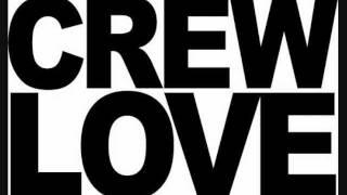 Crew Love Remix - Litombe & Tex