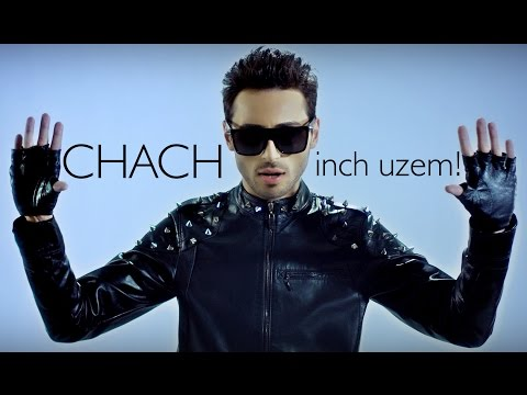 CHACH - Inch Uzem! (Official Music Video) ©
