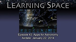 Learning Space Ep. 43: Apps for Astronomy - HD