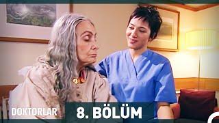 Doktorlar 8. Bölüm