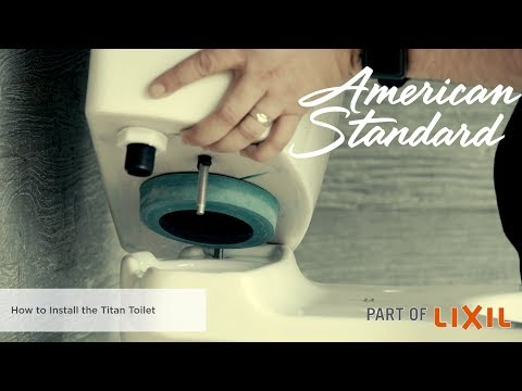 How To Install The Titan Toilet By American Standard