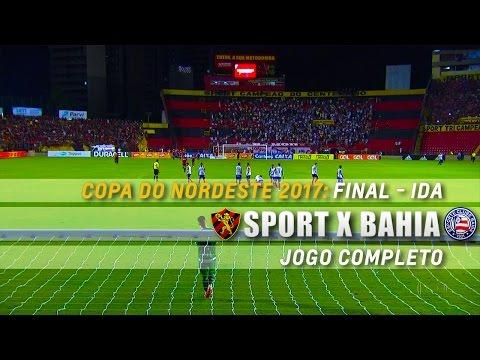 HD   Jogo Completo: Sport 1 x 1 Bahia - Nordestão 2017 (Final - Ida)