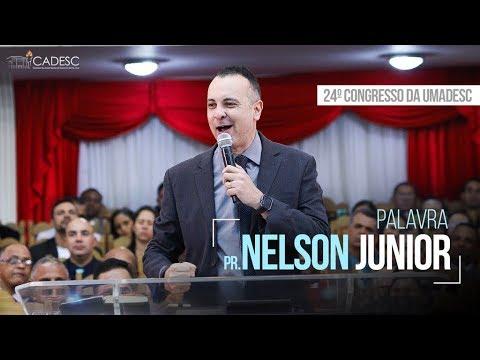 Pr. Nelson Junior - Último Dia - 24º Congresso da UMADESC