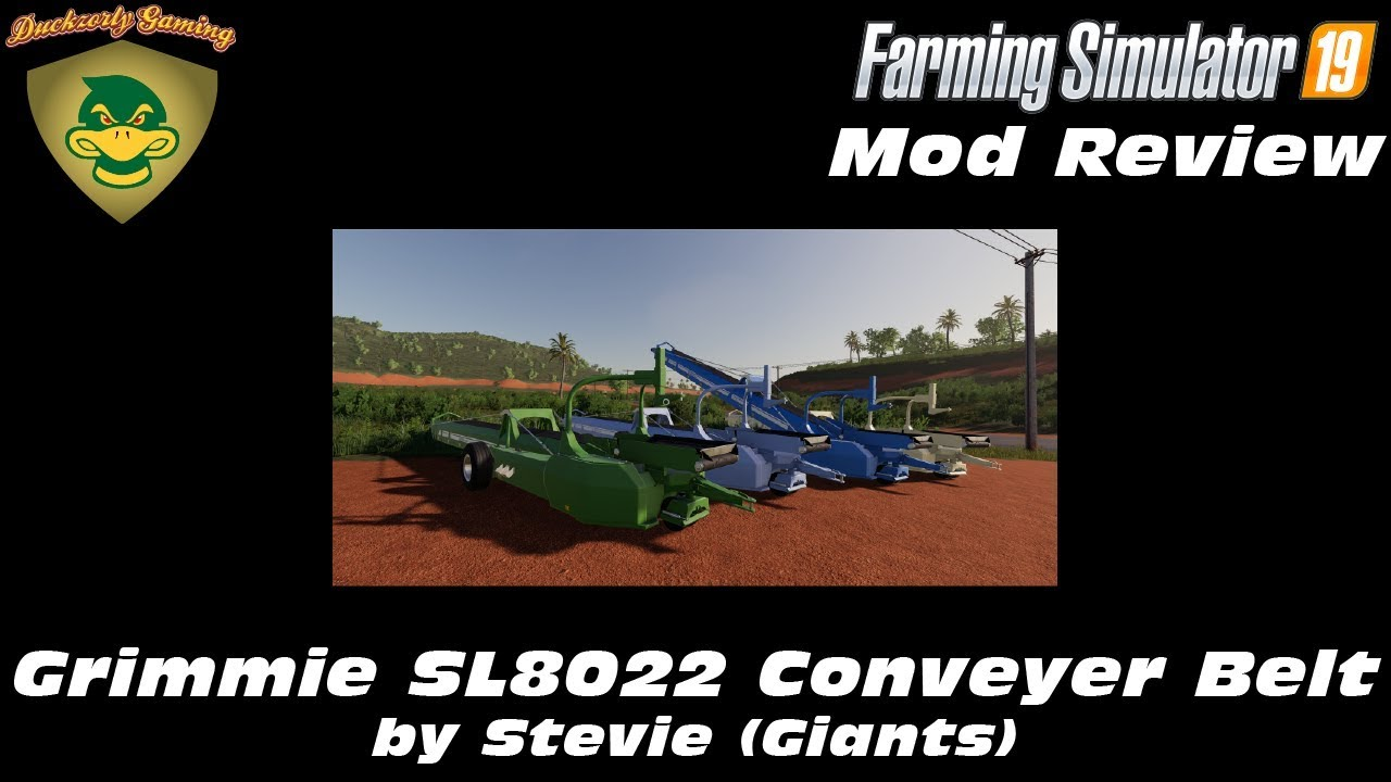 FS19 - Mod Review - Grimmie SL8022 Conveyor Belt - Stevie