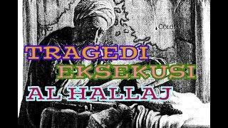 Download lagu TRAGEDI EKSEKUSI AL HALLAJ MP3