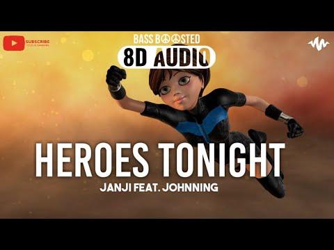 janji---heroes-tonight-feat.-johnning-[8d-audio]