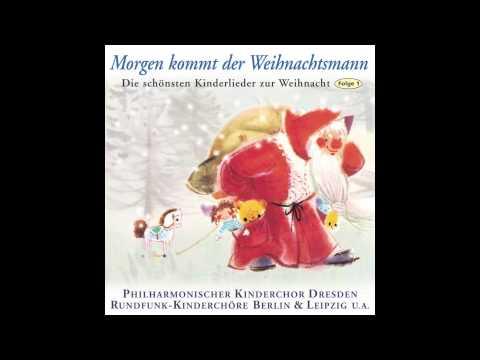 Morgen kommt der Weihnachtsmann (das komplette Album) - Weihnachtslieder