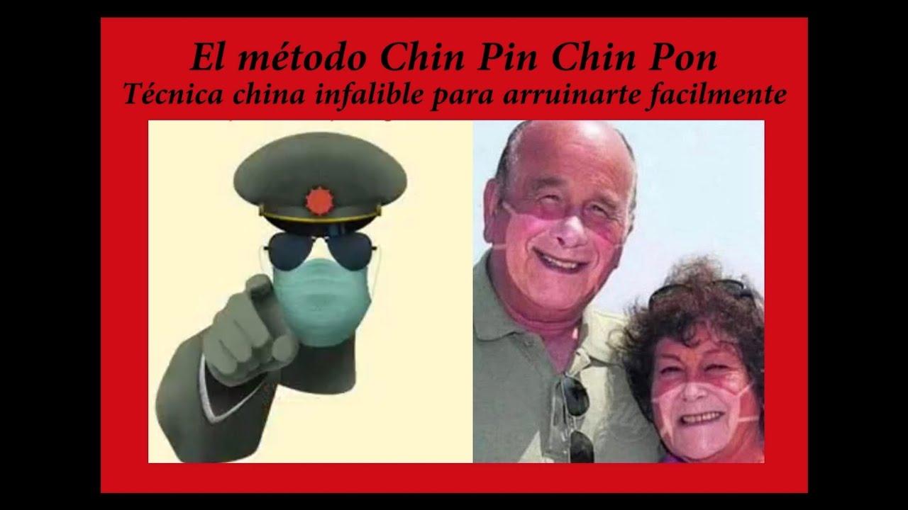 El método chin pon - Técnica china para arruinarte fácilmente