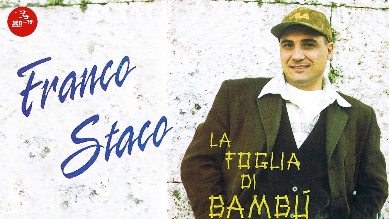 Franco Staco La Foglia Di Bamb.Franco Staco La Foglia Di Bambu