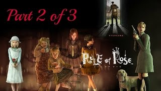 Rule of Rose [Part 2 of 3] Full Walkthrough/Gameplay - No Commentary