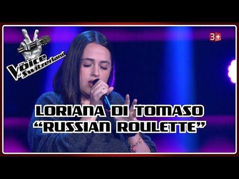 Loriana Di Tomaso - Russian Roulette   Blind Auditions   The Voice of Switzerland