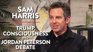Sam Harris LIVE: Trump, Consciousness, Jordan Peterson Debate, and more