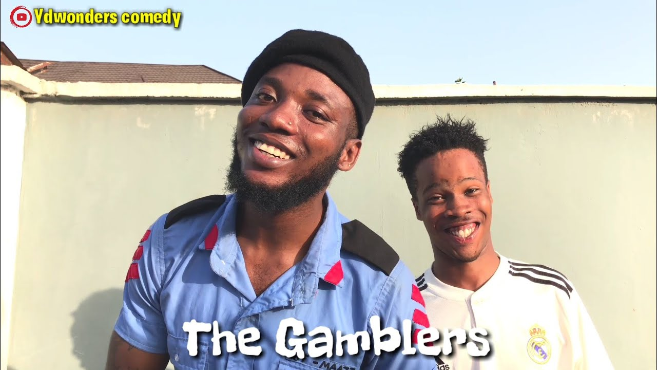 Download THE GAMBLERS || REAL HOUSE OF COMEDY || (Ydwonders_ent)