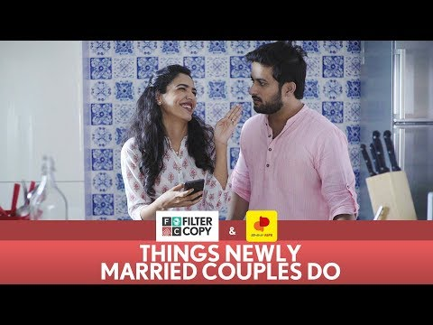 FilterCopy | Things Newly Married Couples Do | Ft. Shriya Pilgaonkar and Veer Rajwant Singh