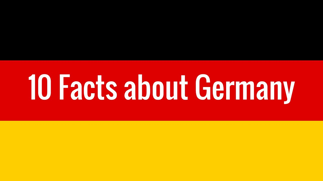 10 Facts about Germany - YouTube