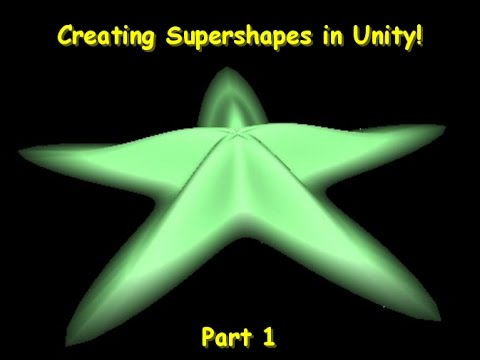 Creating Supershapes in Unity 3d - Part 1/2