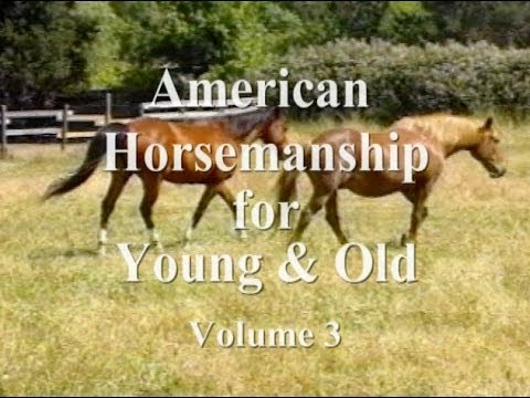 American Horsemanship for Young & Old - Volume 3