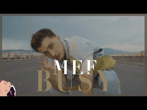 Mef - BUSY - [Official Music Video]