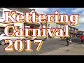 Kettering Carnival 2017