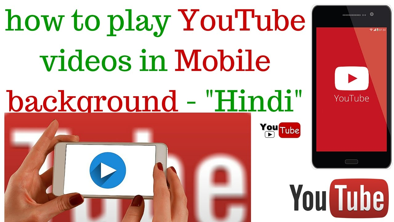how to play youtube videos in mobile background android ...
