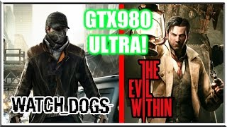 Nvidia GTX 980 EVGA SuperClocked! Watch Dogs + The Evil Within Gameplay Ultra Settings!(Watch Dogs, notorious for being poorly optimized on PC is a challenge to run on high/ultra settings. It ran pretty well on my old 580, combo of med/high settings, ..., 2014-11-08T17:44:40.000Z)