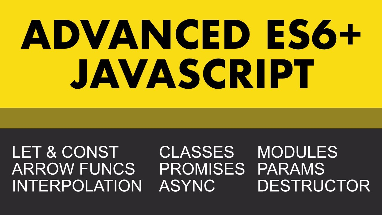 Advanced Javascript (ES6+) | Learn Web Development Now - YouTube