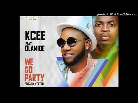DOWNLOAD MUSIC: Kcee ft. Olamide – We Go Party