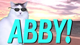 HAPPY BIRTHDAY ABBY! - EPIC CAT Happy Birthday Song
