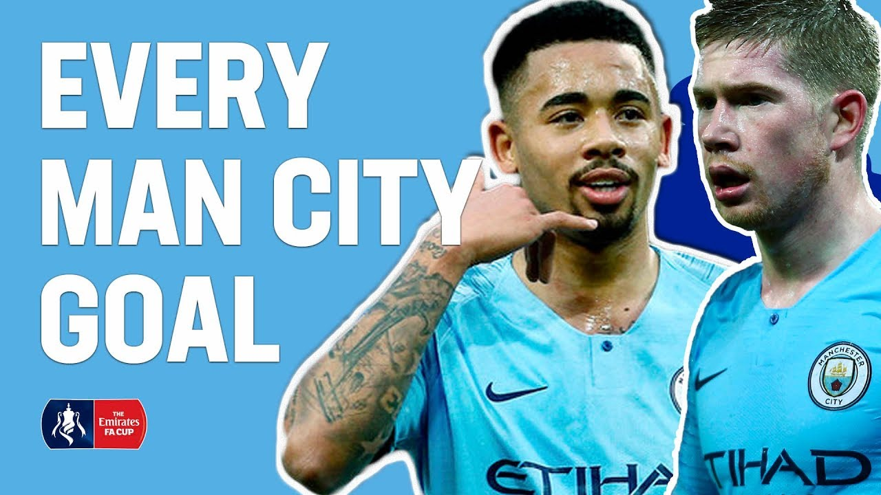 Every Manchester City FA Cup 18/19 Goal! | Emirates FA Cup 18/19