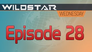 WildStar Wednesday: Episode 28: Moving forward as a community! PvP Townhall date set!