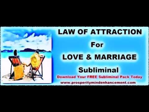 Manifest Love & Marriage - Law Of Attraction Subliminal Messages