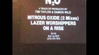 N2O-Lazer Worshippers