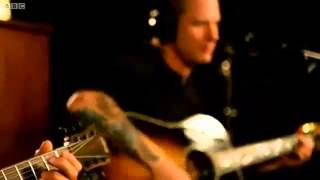 Stone Sour - Acoustic (BBC Radio Sessions 2012)