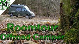 Das ist unser 4x4 Zuhause | Roomtour Offroad Camper | vom VW T4 Syncro Transporter zum Camper | #34.