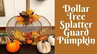Dollar Tree Fall Crafts: Dollar Tree Splatter Guard/ Splatter Screen  Pumpkin