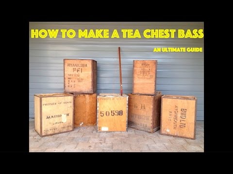 How to make a Tea Chest Bass - An Ultimate Guide