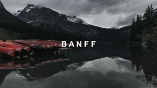 We Went To Banff | Cinematic Travel Film | A7SII