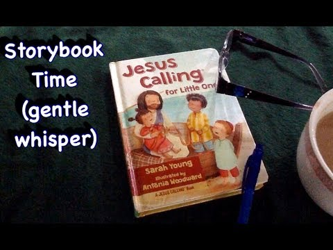 Relaxing Storybook Time, Jesus Calling for Little Ones, gentle whispering