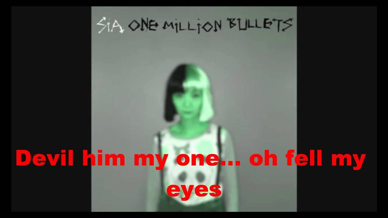 Sia - One Million Bullets (Reversed with lyrics) - YouTube