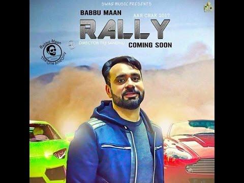 Babbu Maan - Rally  Video (Promo) AAH CHAK...