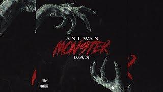 Ant Wan x 10an - Monster LYRICS