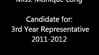 Monique Long: Candidate for 3rd Year Representative 2011-2012