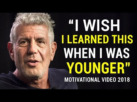 Anthony Bourdain's Life Advice Will Change Your Future (MUST WATCH)