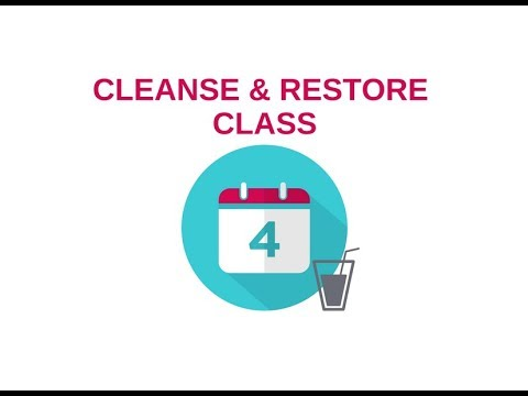 Cleanse and Restore Online Class