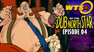 Dub of the North Star - Ep. 4 (Parody)