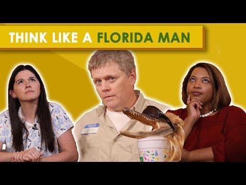 Think Like A Florida Man