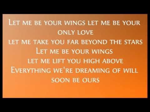 Let Me Be Your Wings Lyrics