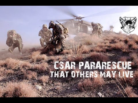 CSAR Pararescue | THAT OTHERS MAY LIVE